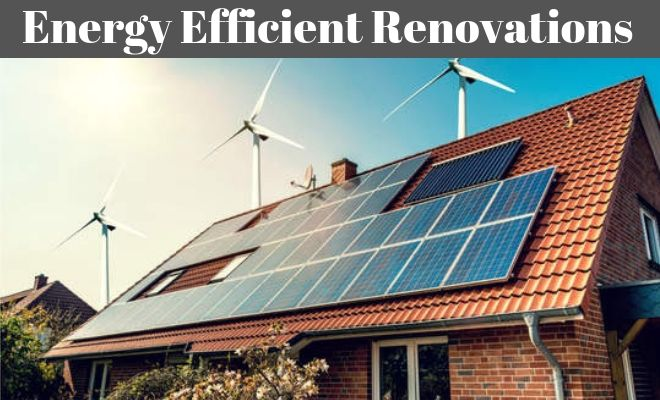 Energy Efficient Home Renovations