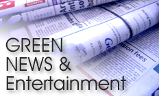 Green News and Entertainment